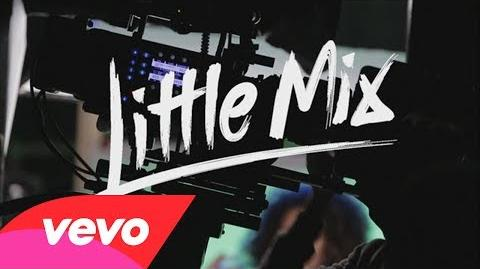 Little Mix - Move (Behind The Scenes)