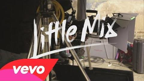 Little Mix - Little Me (Behind The Scenes)