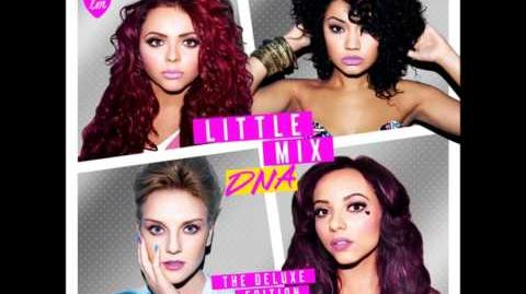 """15. Little Mix - DNA (Unplugged) (DNA """"The Deluxe Edition"""" Album) (Full Song)"""