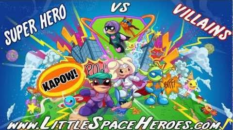 Little Space Heroes - Super Hero vs Villain Party 2012!