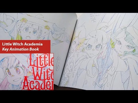 Little Witch Academia - Key Animation Book