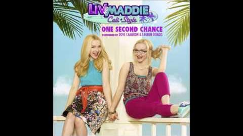 Dove Cameron & Lauren Donzis - One Second Chance (From Liv and Maddie- Cali Style)