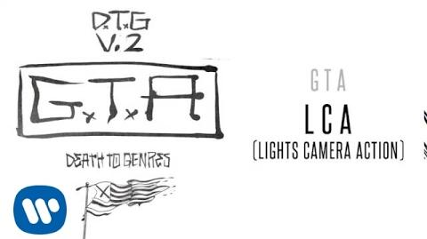 Video - GTA - LCA (Lights Camera Action) | Live Mixes Wiki