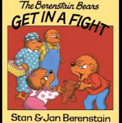 Living Books - Titles-The Berenstain Bears Get in a Fight.