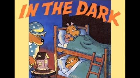 Living Books The Berenstain Bears in the Dark Read to Me Version