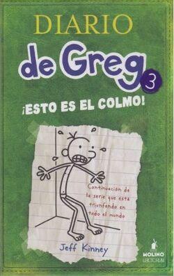 Diario de Greg ¡Esto es el colmo!
