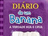 Diário de um Banana: A Verdade Nua e Crua