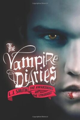 1 & 2 The Vampire Diaries The Awakening and The Struggle