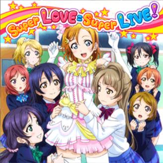 Super LOVE = Super LIVE!