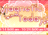 Magnetic Today!!