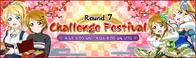 Challenge Festival Round 7 EventBanner