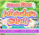 Adventure Stroll Episode 4