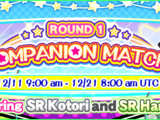 Companion Match Round 1