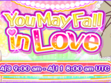 You May Fall in Love