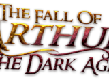 The Fall of Arthur: The Dark Age
