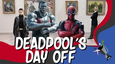 Deadpool's Day Off Trailer