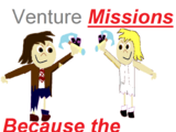 Venture Missions