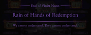 Violet Noon Rain of Hands of Redemption Ending