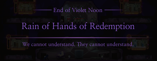 File:Violet Noon Rain of Hands of Redemption Ending.png