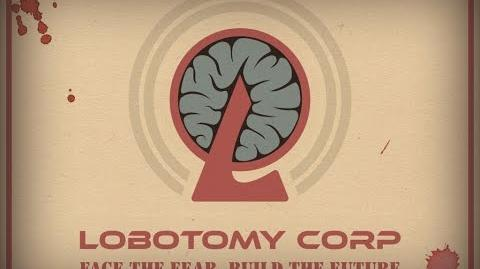 "Lobotomy Corp Official Teaser Trailer ""Welcome to Our Corp"""