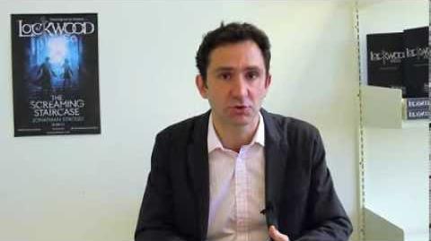Jonathan Stroud talks about Lockwood & Co.