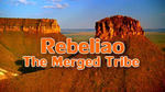 Rebeliao Tribe