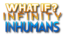 What If Infinity - Inhumans (2015) logo