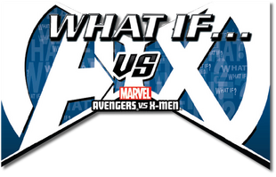 What If AvX Vol 1 2