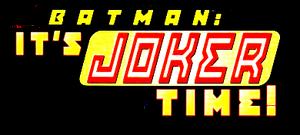 Batman joker time