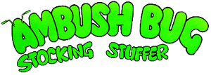 Ambush Bug Stocking Stuffer (1986) logo