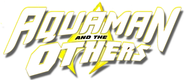 File:Aquaman and the Others (2014) Logo.png