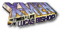 X-Men The Times and Life of Lucas Bishop