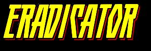 Eradicator showcase (1995)