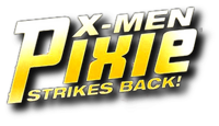 X-Men Pixie Strikes Back (2010) Logo