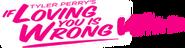 If loving you is wrong wordmark