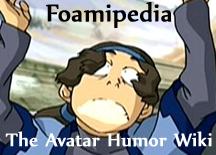 Foamipedia The Avatar Humor Wiki