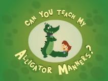 Can You Teach My Alligator Manners - logo (English)