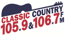 Classic Country 105.9 & 106.7 FM