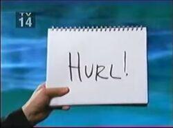 Hurl!