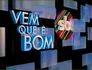 SBT Vem Que e Bom 1991
