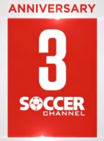 Soccer Channel 3 Anniversary