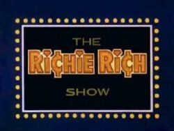The Richie Rich Show