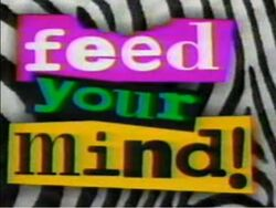 Feed Your Mind!