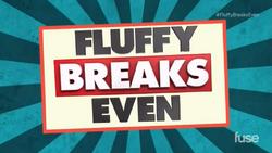 Fluffy Break Even alt