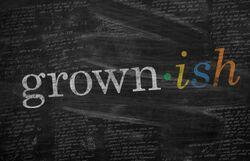 Grown-ish intertitle