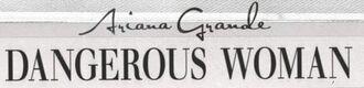 Ariana Grande's Dangerous Woman logo