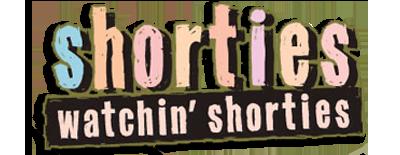 ShortiesWatchinShorties-81503
