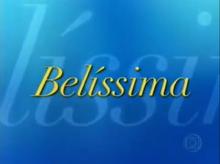 Belíssima 2005 abertura 2