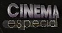 Cinema Especial 1994