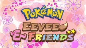 Eevee & Friends title card